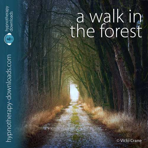a walk in the forest - hypnosis download from hypnotherapy-downloads.com